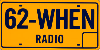 The Iconic 62 WHEN Radio License Plate Bumper Sticker